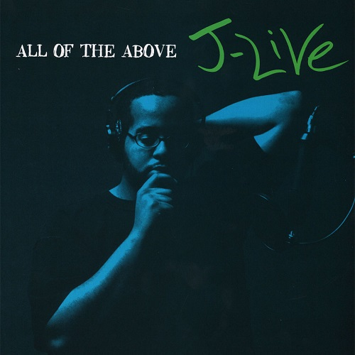 J-Live – All Of The Above