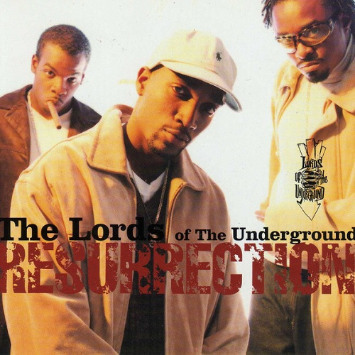 Lords Of The Underground – Resurrection