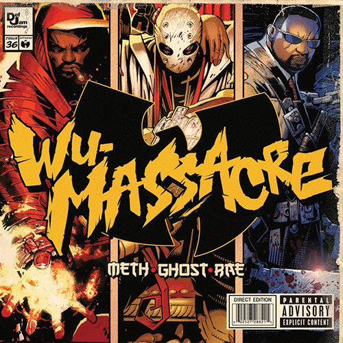 Method Man, Ghostface Killah and Raekwon – Wu-Massacre