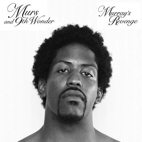 Murs and 9th Wonder – Murray's Revenge