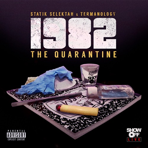 "Statik Selektah e Termanology pubblicano ""The Quarantine"""