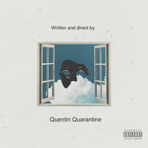"""Written and directed by Quentin Quarantine"": un tape in download gratuito per voi"