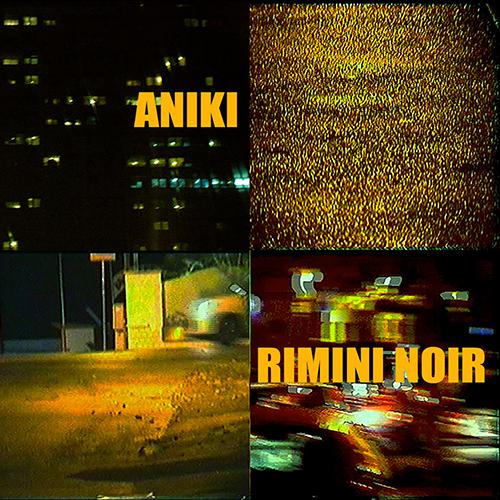 """""""Rimini noir"""" e' il nuovo album di Aniki"""