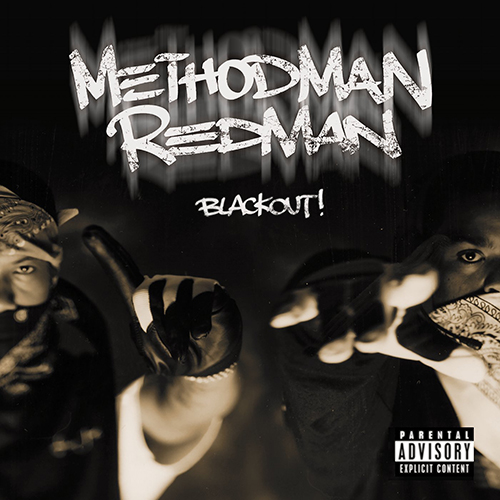 Method Man Redman – Blackout!
