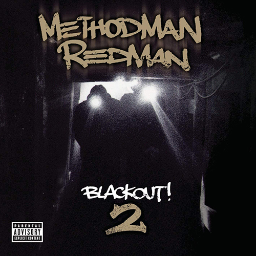 Method Man Redman – Blackout! 2