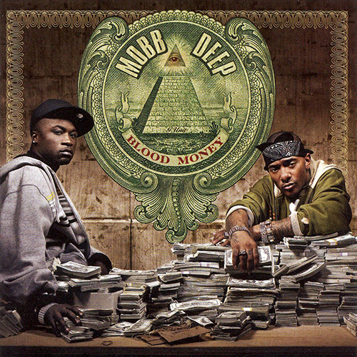 Mobb Deep – Blood Money