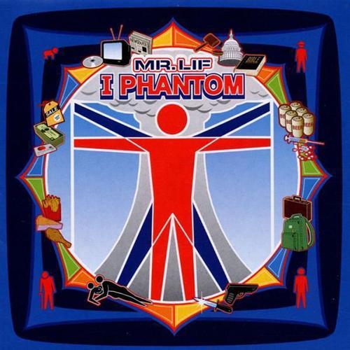Mr. Lif – I Phantom