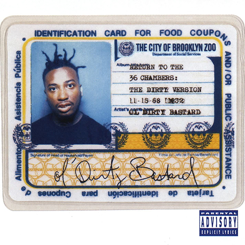 Ol' Dirty Bastard – Return To The 36 Chambers: The Dirty Version