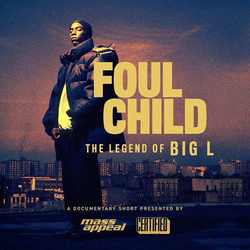 """Foul Child: The Legend Of Big L"": fuori il trailer del documentario"