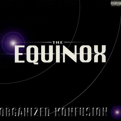 Organized Konfusion – The Equinox