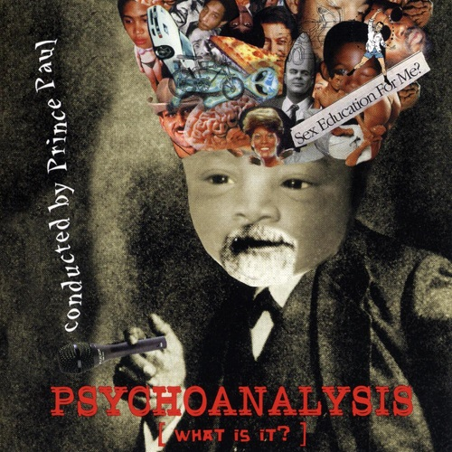Prince Paul – Psychoanalysis (What Is It?)
