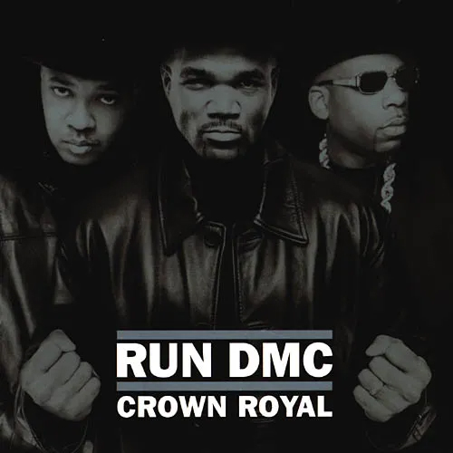 Run-DMC – Crown Royal