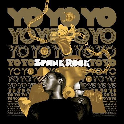 Spank Rock – YoYoYoYoYo