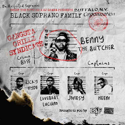 "Benny The Butcher e Dj Drama presentano ""Black Soprano Family"""
