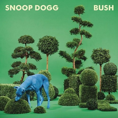 Snoop Dogg – Bush