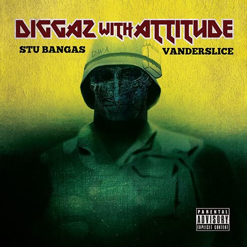 Stu Bangas & Vanderslice – Diggaz With Attitude