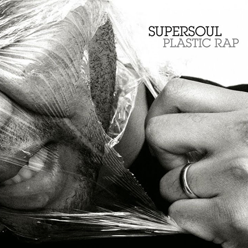 Supersoul – Plastic Rap