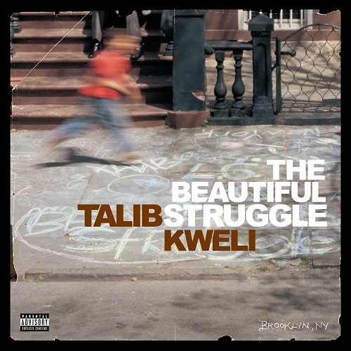 Talib Kweli – The Beautiful Struggle