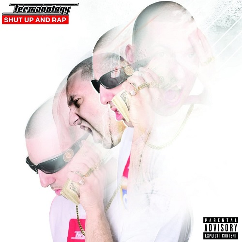 Termanology – Shut Up And Rap