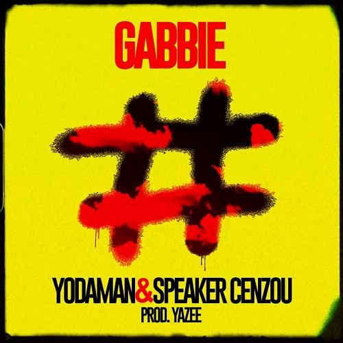 """Yodaman pubblica """"Gabbie"""" con Speaker Cenzou"""