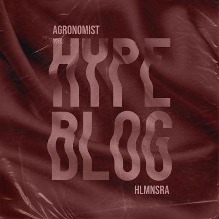 """""""Hype blog"""" e' il nuovo singolo di Agronomist"""