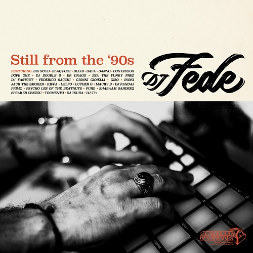 "Esce oggi ""Still from the '90s"" di Dj Fede"