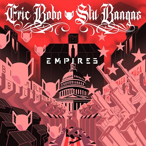 """Eric Bobo e Stu Bangas pubblicano """"Empires"""""""
