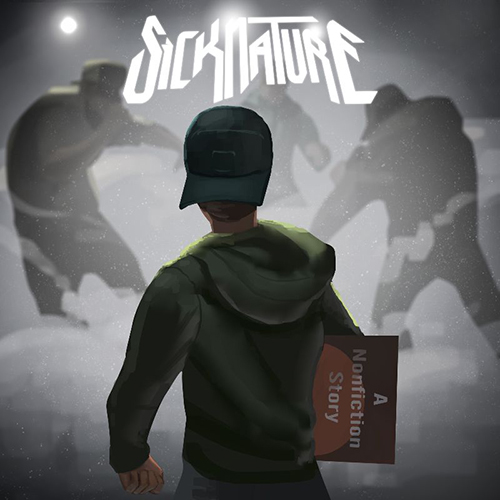 """A Nonfiction Story"" e' il nuovo singolo di Sicknature"