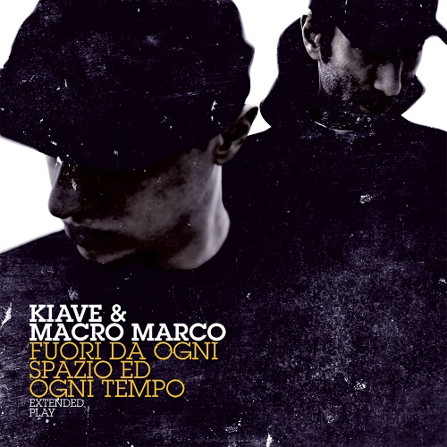 """""""Fuori da ogni spazio ed ogni tempo"""" di Kiave e Macro Marco e' fuori in vinile"""