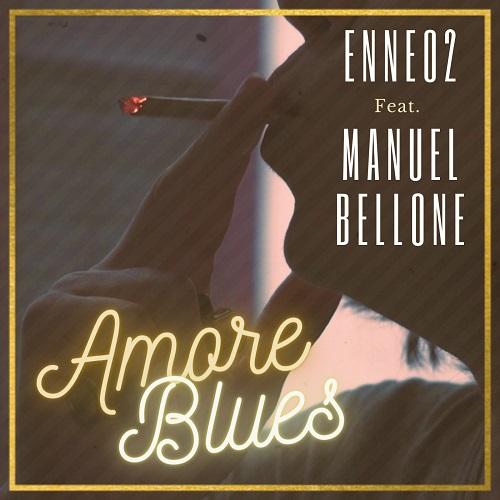 """""""Amore Blues"""" e' il nuovo video di Enneo2"""