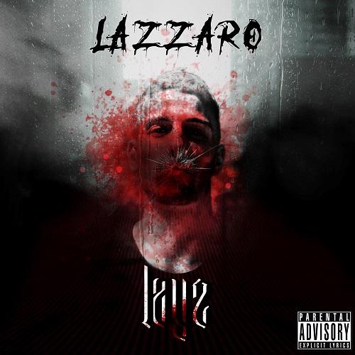 """""""Lazzaro"""" e' il nuovo album di Layz"""