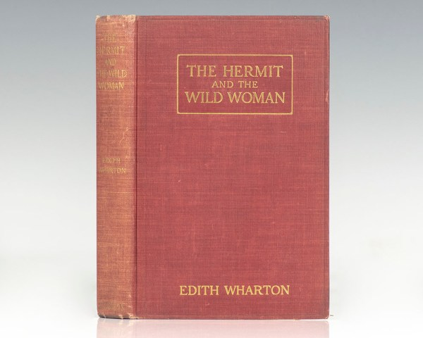 The Hermit and the Wild Woman, and Other Stories.