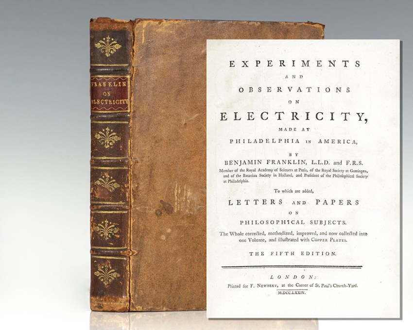 Experiments and Observations on Electricity, Made at Philadelphia in America.