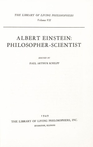 Albert Einstein: Philosopher-Scientist.