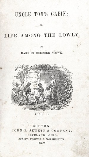Uncle Tom's Cabin; Or, Life Among the Lowly and A Key to Uncle Tom's Cabin.
