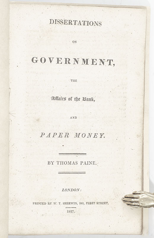 Dissertations on Government, the Affairs of the Bank, and Paper Money.
