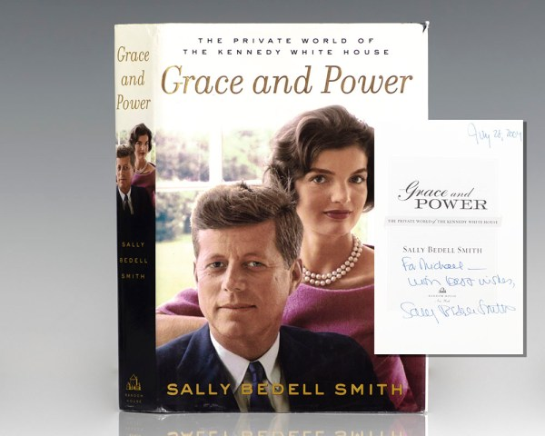 Grace and Power: The Private World of the Kennedy White House.