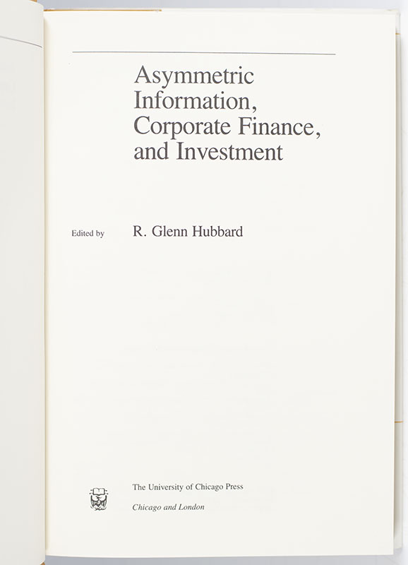 Asymmetric Information, Corporate Finance, and Investment.
