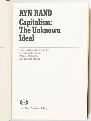 Capitalism: The Unknown Ideal.
