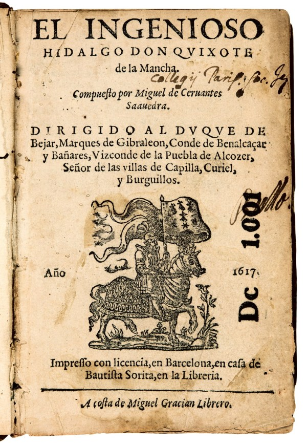 First Part of El Ingenioso Hidalgo Don Quixote de la Mancha. Barcelona, 1617.