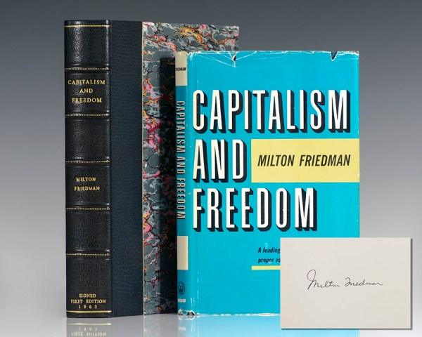 Capitalism And Freedom.