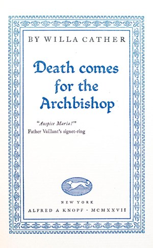 Death Comes for the Archbishop.