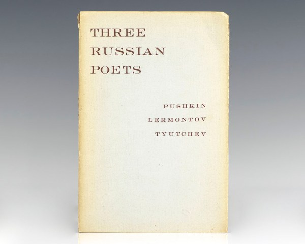 Three Russian Poets: Selections from Pushkin, Lermontov and Tyutchev.