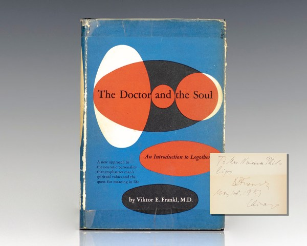 The Doctor and the Soul: An Introduction to Logotherapy.