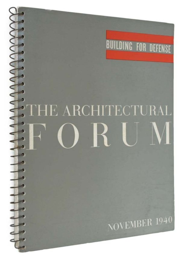 The Architectural Forum - November 1940 Building for Defense.