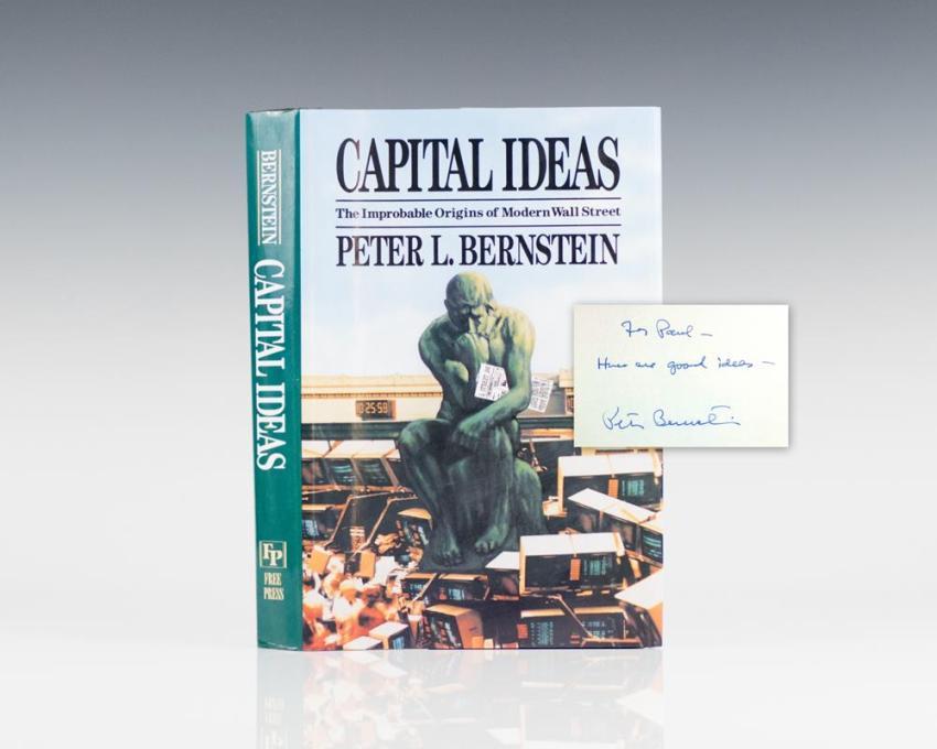 Capital Ideas: The Improbable Origins of Modern Wall Street.