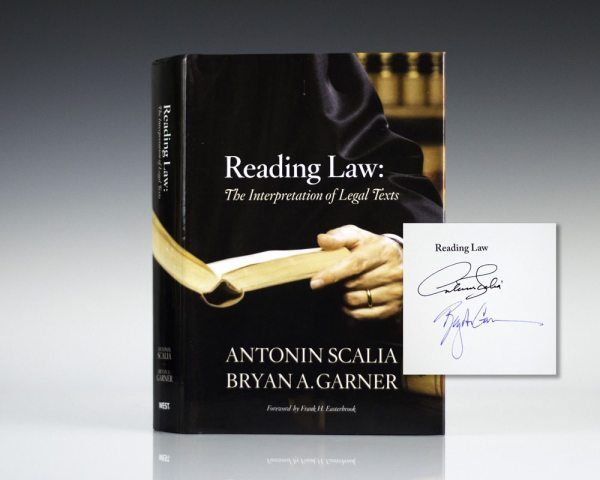 Reading Law: The Interpretation of Legal Texts.