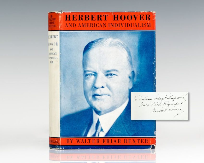 Herbert Hoover and American Individualism: A Modern Interpretation of a National Ideal.