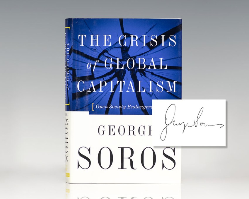 The Crisis Of Global Capitalism: Open Society Endangered.