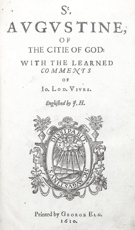 Of the Citie of God: With the Learned Comments of Jo. Lod. Vives